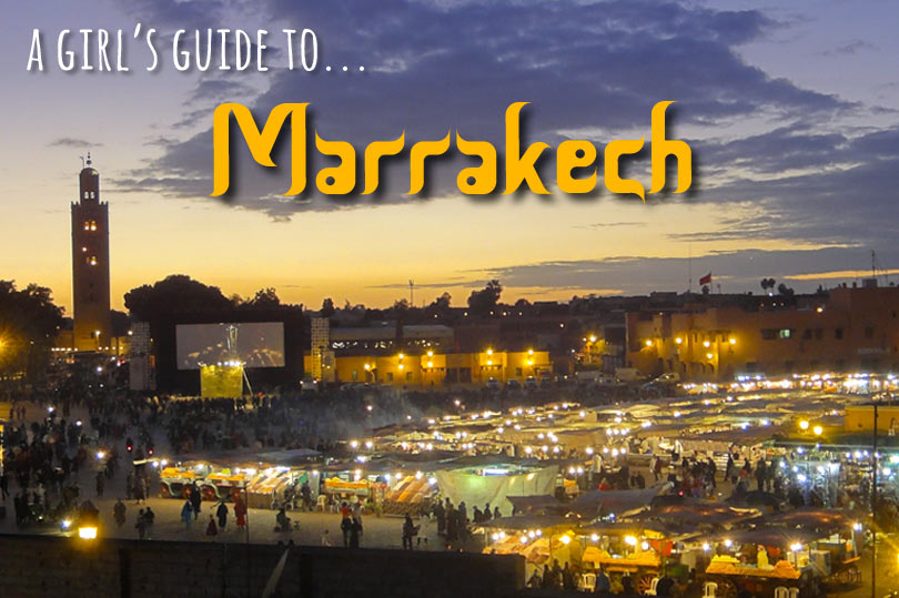 A girl's guide to Marrakech - dedicated to the wannabe Carrie Bradshaws out there