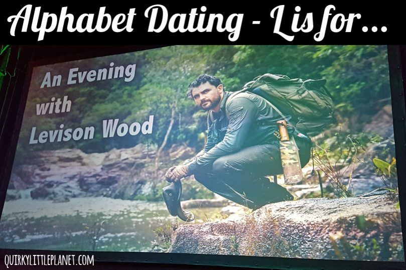 Alphabet Dating: L is for Levison Wood